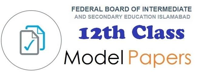 FBISE Islamabad HSSC Model Paper 2020