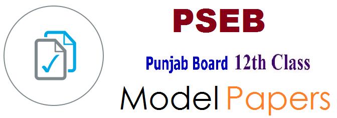 PSEB 12th Model Paper 2019 Punjab Board 12th Sample Paper 2019