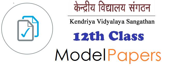 Kendriya Vidyalayas 12th Previous Year Paper