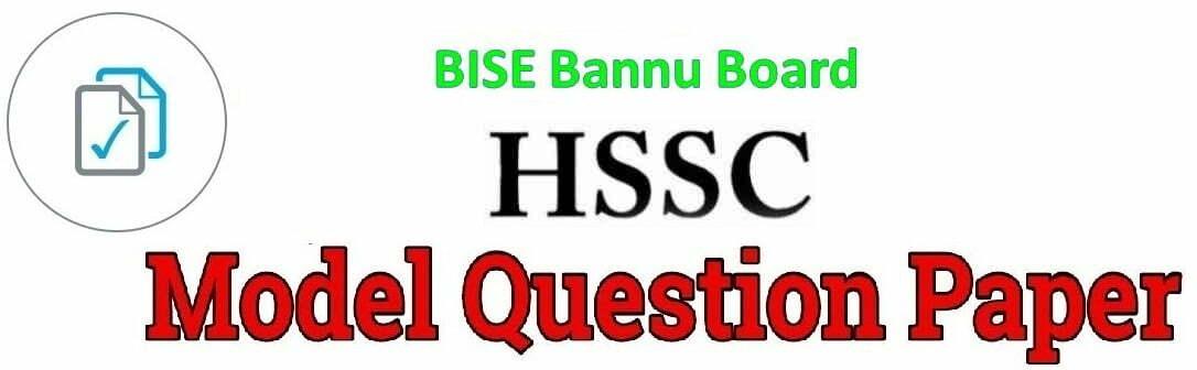 BISE Bannu HSSC Model Paper 2019