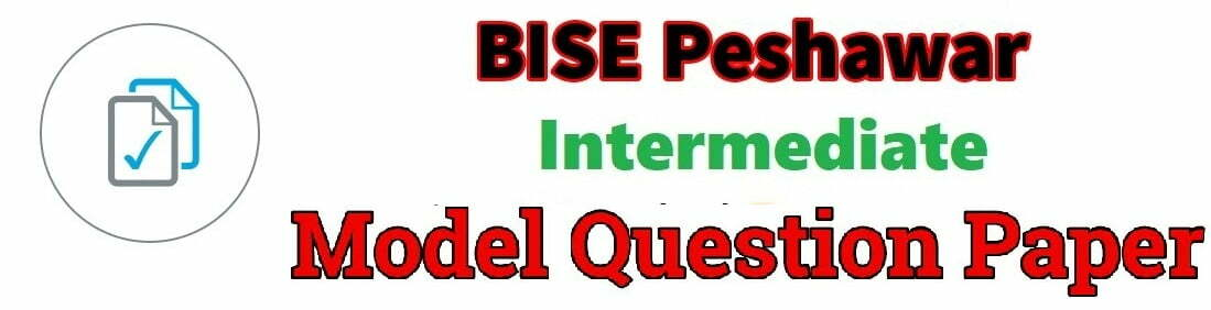 BISE Boards Of Pakistan HSSC Model Paper 2019