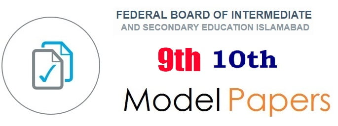 FBISE Islamabad SSC Model Paper 2019 for Matric, 9th, 10th class