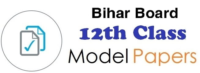 Bihar Board 12th Model Question Paper 2019