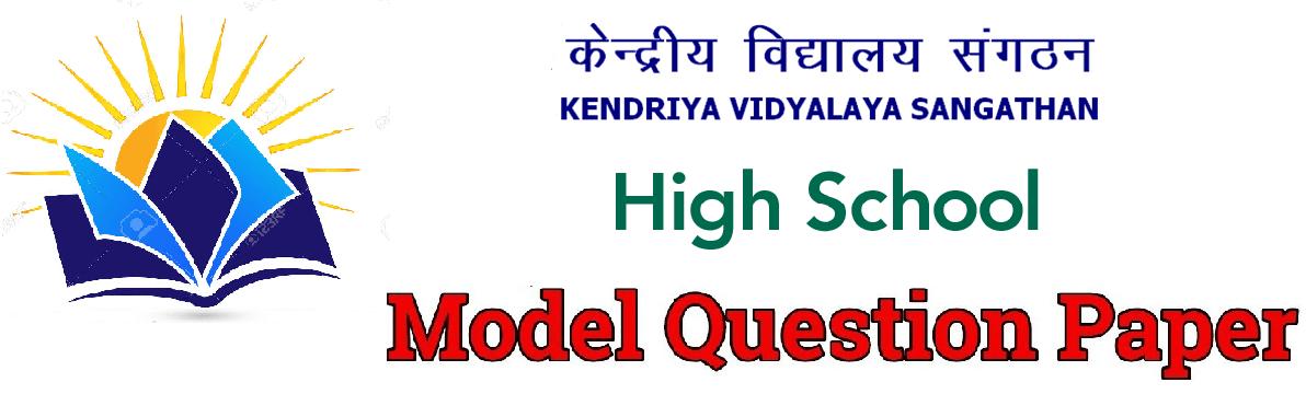 KVS High School Question Paper 2019