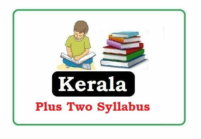 Kerala +1 Syllabus 2020, Kerala Plus Two Syllabus 2020, DHSE Kerala Syllabus 2020