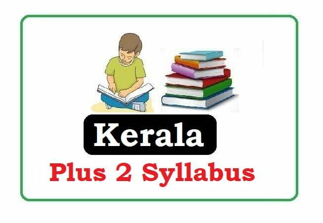 Kerala Plus Two Syllabus 2020,Kerala +2 Syllabus 2020