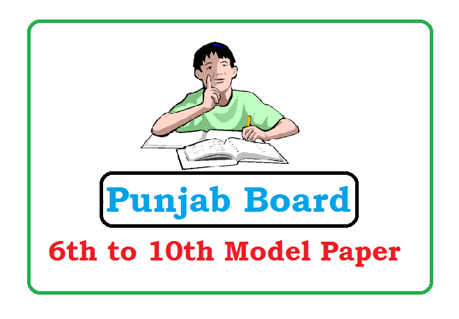 PSEB 6th,7th, 8th 9th Model Paper 2019 For SA, FA Exam Question