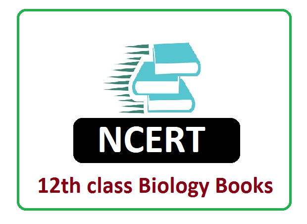 NCERT Biology Books 2020 for 12th class Complete Textbook
