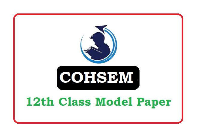 COHSEM 12th Model Paper 2021, Manipur 12th Sample Paper 2021