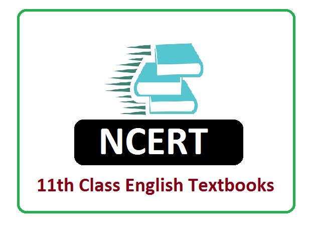 NCERT 11th Class English Text Books  2021
