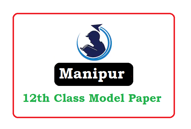 Manipur board 12th Sample Paper 2020