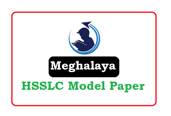 Meghalaya Board 12th Sample Paper 2021, Meghalaya Board 12th Question Paper 2021