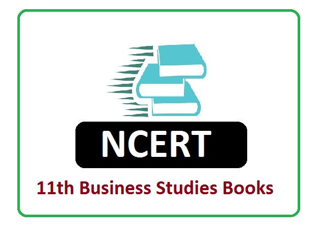 NCERT 11th Class Business Studies Books 2022, NCERT 11th Class Business Studies Textbooks 2022
