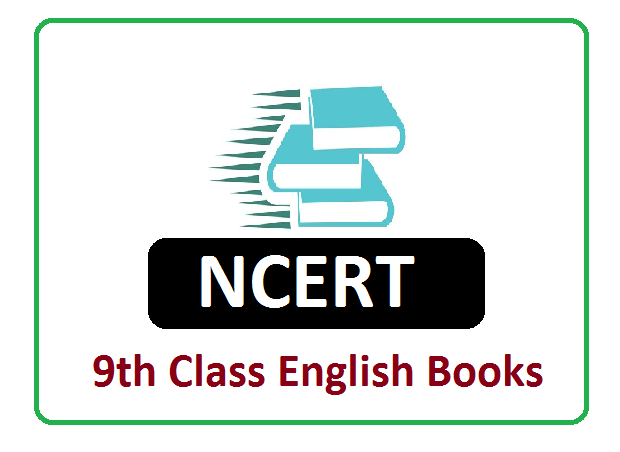 NCERT English 9th Class Complete Textbooks 2021