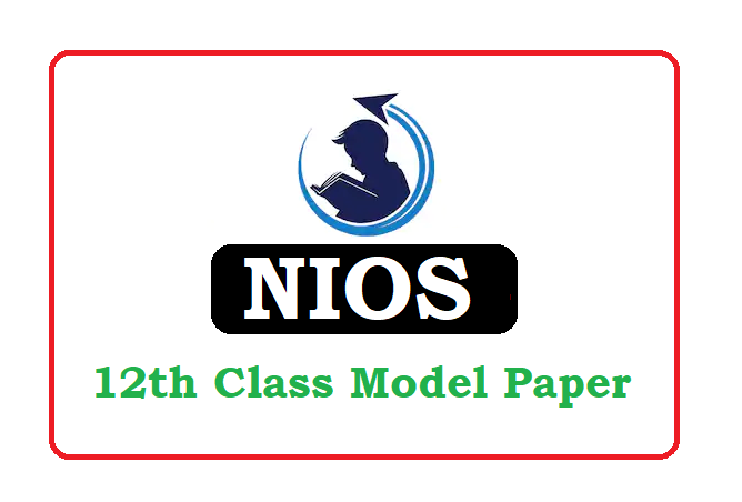 NIOS 12th Model Paper 2020, NIOS 12th Question Paper 2020