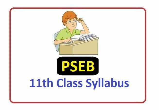 PSEB 11th Revised new Syllabus 2020, PSEB 11th Syllabus 2020, Punjab Board 11th Syllabus 2020
