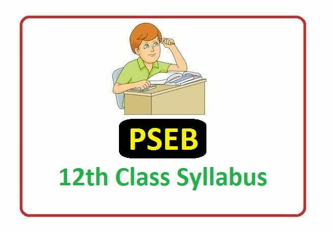 PSEB 12th Syllabus 2020, Punjab Board 12th new Syllabus 2020