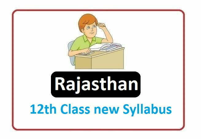 RBSE 12th Class  Syllabus 2020, Rajasthan 12th Class  Syllabus 2020