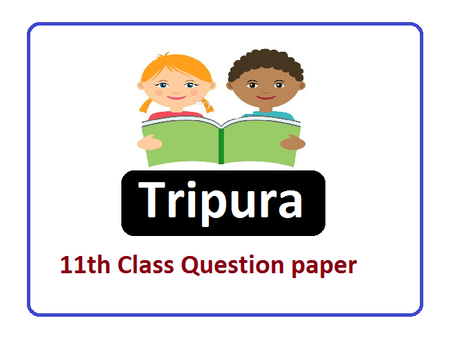 TBSE 11th Class Question Paper 2021, Tripura Board 11th Class Model Paper 2021