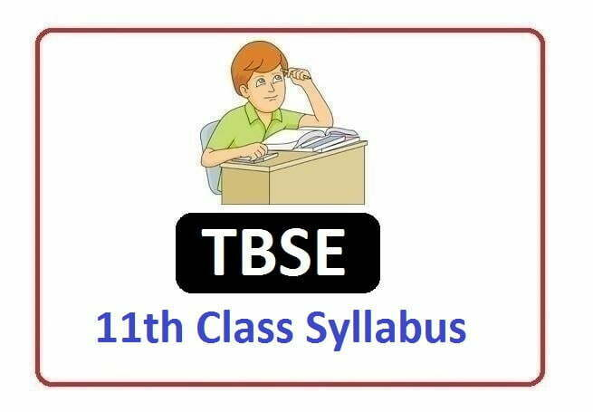 TBSE 11th Syllabus 2020,TBSE 11th Class Syllabus 2020