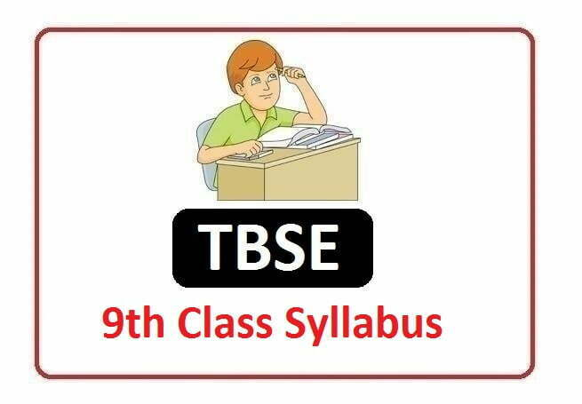 TBSE 9th Class Syllabus 2021