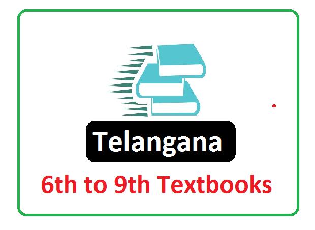 Telangana 6th, 7th, 8th, 9th Class Textbook 2020, TS 6th, 7th, 8th, 9th Class Textbook 2020