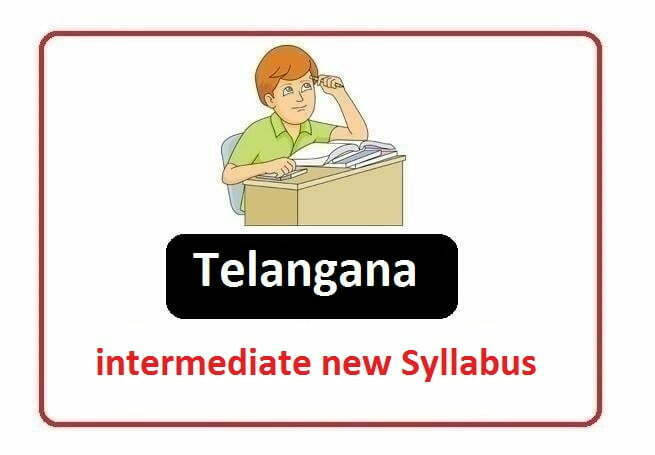 TS Intermediate 1st & 2nd Year Syllabus 2020, Telangana Intermediate 1st & 2nd Year Syllabus 2020
