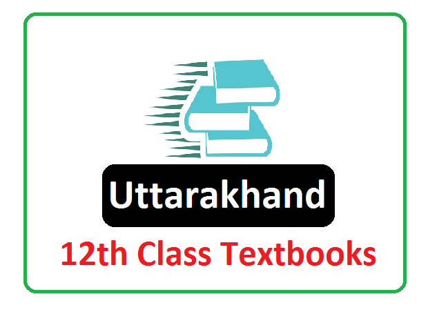 UBSE Intermediate Textbook 2021, ttarakhand Board 12th Books 2021
