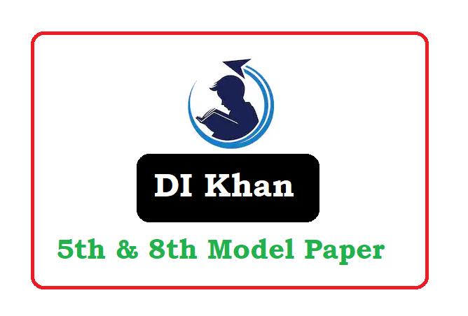 BISE DI Khan 5th, 8th class  Model Paper 2020, BISE DI Khan 5th, 8th class  Sample Paper 2020