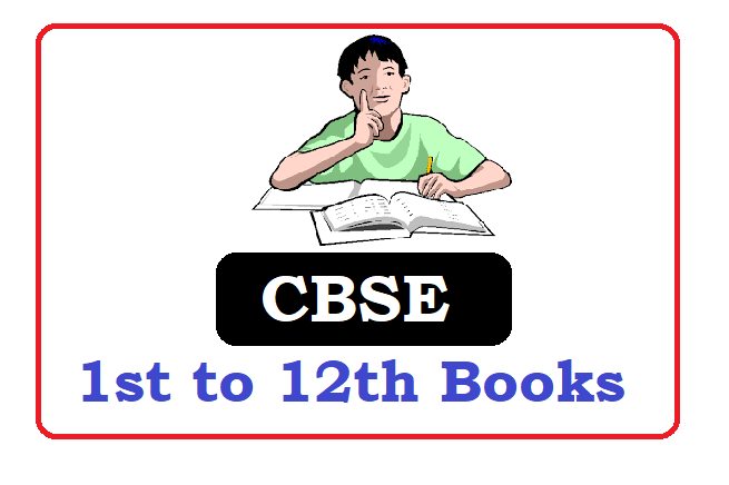 CBSE Books 2020, CBSE 1st, 2nd, 3rd, 4th, 5th, 6th, 7th, 8th, 9th, 10th, 11th, 12th Textbooks 2020