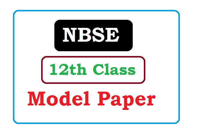 NBSE 12th Model Paper 2020