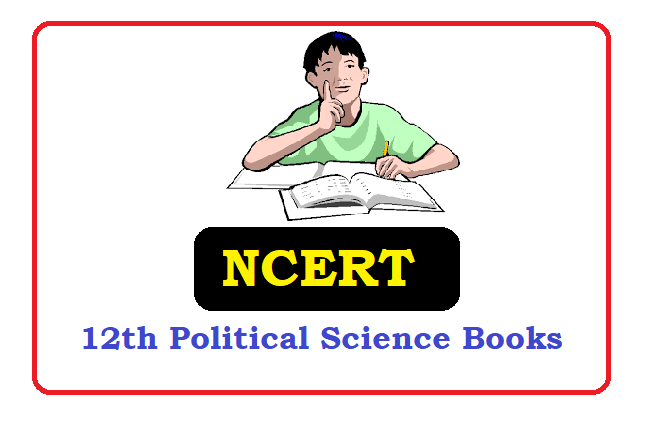 NCERT  12th class  Political Science Books 2020 , NCERT  12th class  Political Science Textbooks 2020
