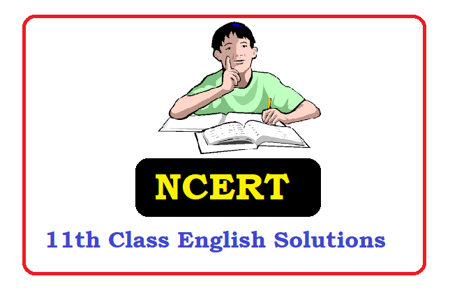 NCERT Class 11 Solutions 2020 for English