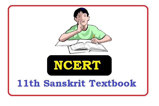 NCERT  11th Class Sanskrit Books 2020 , NCERT  11th Class Sanskrit Textbooks 2020