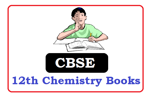 NCERT  12th class  Chemistry Books 2020, NCERT  12th Chemistry Books 2020
