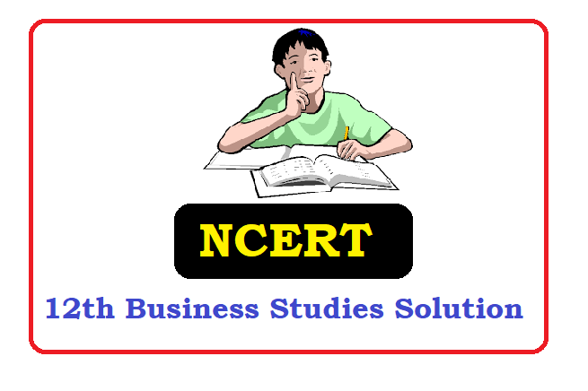 NCERT 12th Class  Business Studies Solutions 2020