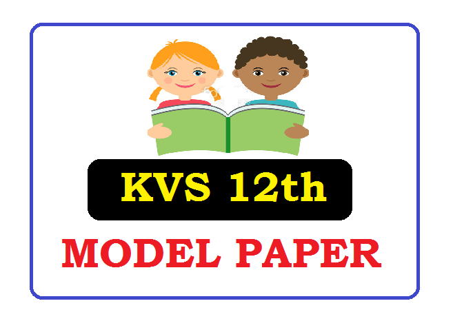 KVS 11th, 12th class Model Paper 2021