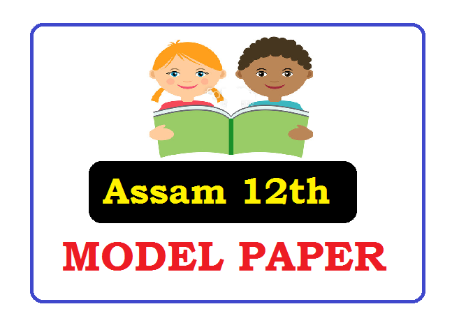 AHSEC HS Model Paper 2020