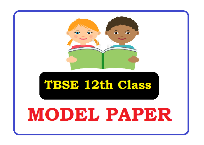 TBSE 12th Model Paper 2021