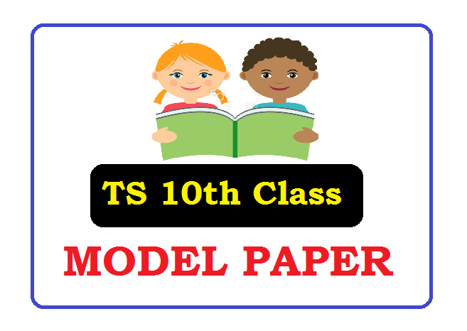 TS 10th Model Paper 2021