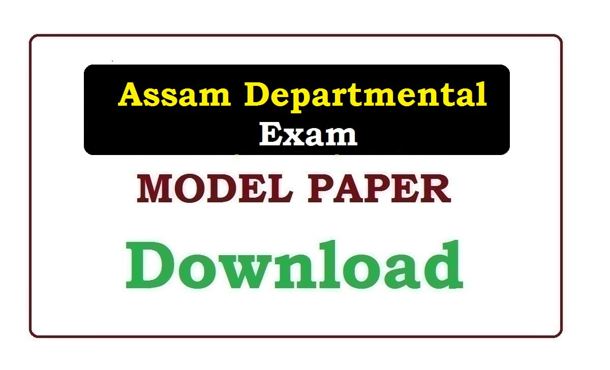 Assam Departmental Exam Model Paper 2020
