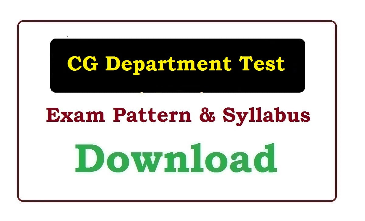 CG Department Test  Syllabus and Exam Pattern 2020