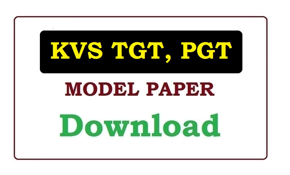 KVS TGT, PGT, PRT, PET, Librarian Model Paper 2021