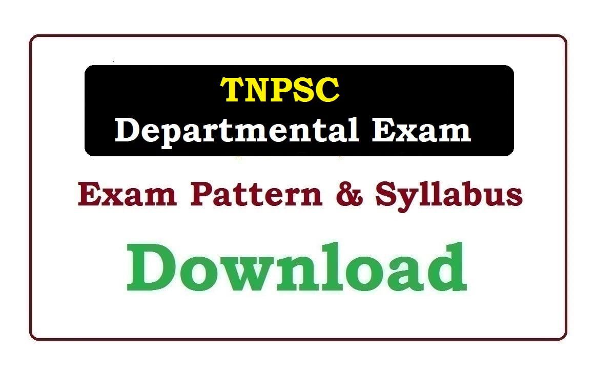 TNPSC Departmental Exam Syllabus & Exam Pattern 2020