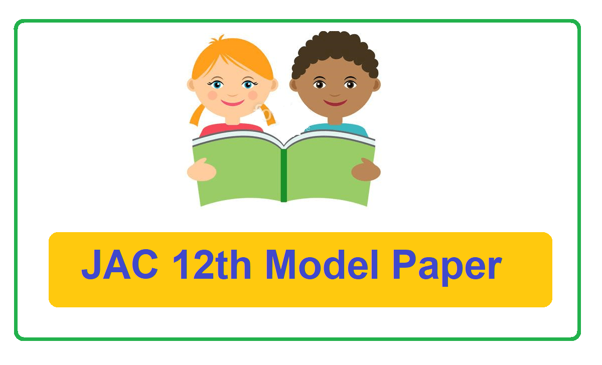 JAC Intermediate Model Paper 2021