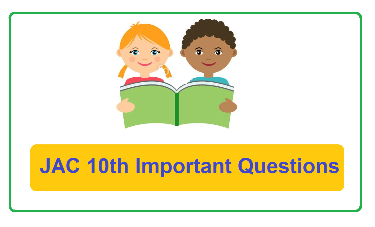 Jharkhand 10th Important Questions 2022