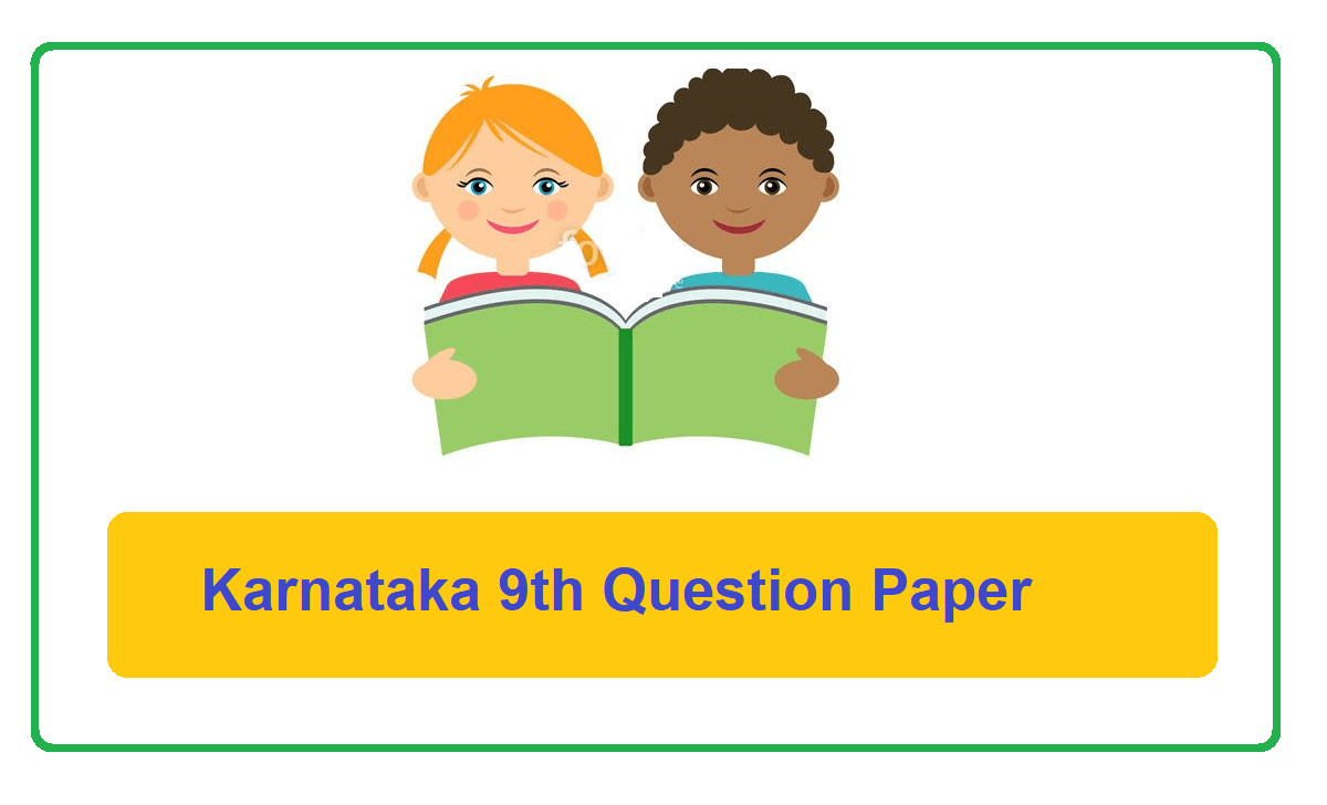 Karnataka 9th Class Question Paper 2021