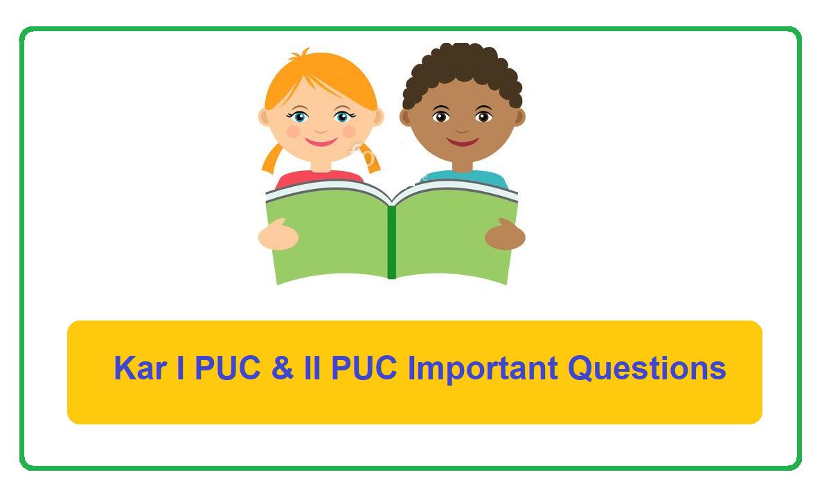 Karnataka I PUC & II PUC Important Questions 2021