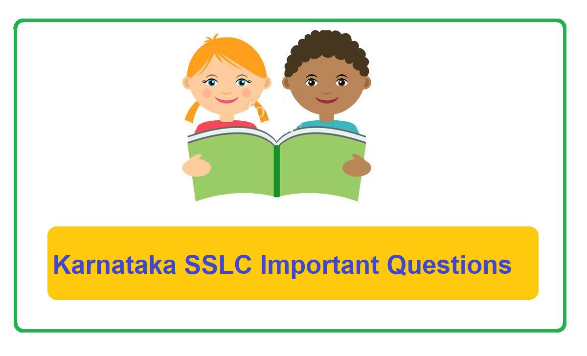 Karnataka SSLC Important Questions 2022