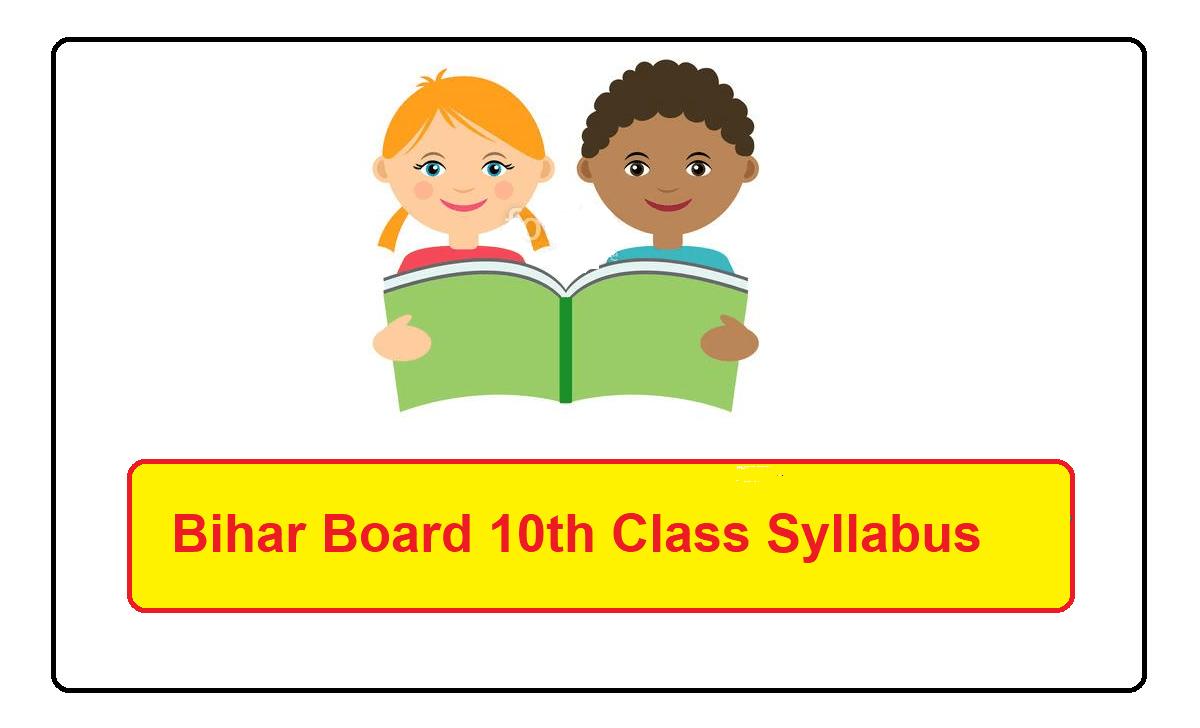 Bihar 10th Class Syllabus 2022